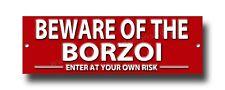 Beware Of The Barzoï Enter à Votre Propre Risque Métal Sign.security Signe