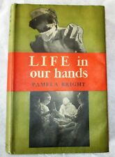 RARE MEDICAL  Biog: LIFE IN OUR HANDS PAMELA BRIGHT  (HB MACGIBBON & KEE 1955)