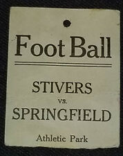 1920's - STIVERS vs SPRINGFIELD - COLLEGE FOOTBALL - ATHLETIC PARK - TICKET STUB