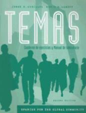 Temas: Spanish for the Global Community: Cuaderno de ejercicios y Manual de lab