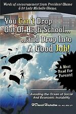 You Can't Drop Out of High School and Drop into a Job : Avoiding the Ocean of...