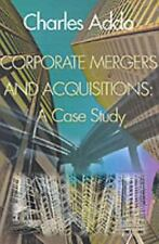 Corporate Mergers and Acquisitions : A Case Study: An Undergraduate and...