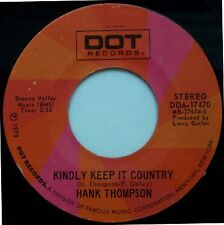 "HANK THOMPSON Kindly Keep It Country/Jill's Jack In The Box 7"" 45rpm Record 1973"