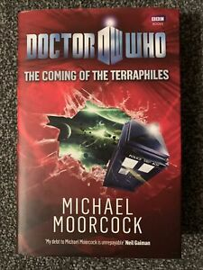 Doctor Who: The Coming of the Terraphiles by Michael Moorcock (Hardback, 2010)