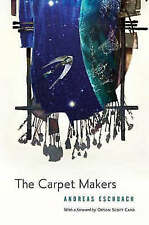 The Carpet Makers by Andreas Eschbach (Hardback, 2005)