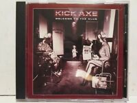 Kick Axe - Welcome To The Club 1985/2001 Sony Rewind Rare OOP HTF Hair Metal