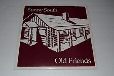 Sunny South~Old Friends~1983 Grassroots Music~Portland, Oregon~FAST SHIPPING