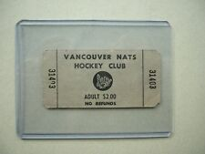RARE 1971/72 1972/73 VANCOUVER NATS WCHL HOCKEY CLUB TICKET STUB NICE!!