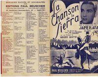 Ancienne Partition la Chanson de la Sierra 1941 Vincent Scoto Valse