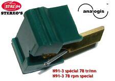 N91-3 stylet spécial 78 tours Analogis pr SHURE M91 78 rpm special needle stylus