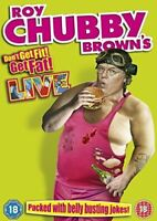 Roy Chubby Brown: Don't Get Fit, Get Fat! DVD New & Sealed  SC2