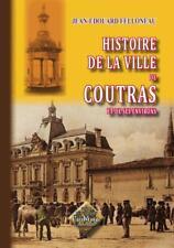 Histoire de la ville de Coutras et de ses environs • [ARR355]