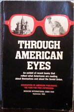 1989 THROUGH AMERICAN EYES - ГЛАЗАМИ АМЕРИКАНЦЕВ - English / Russian