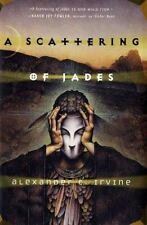 A Scattering of Jades Irvine, Alexander C. Hardcover