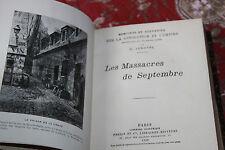 1908 Les massacres de septembre Lenotre révolution française Empire Perrin