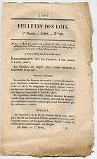 BULLETIN DES LOIS DU ROYAUME DE FRANCE 1° PARTIE LOIS N° 28 / 1831
