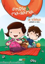 Magic Press SIMPLE & MADAMA La Scintilla Cartonato Nuovo