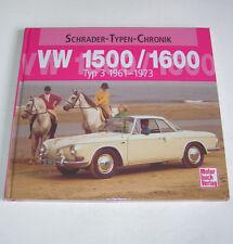 VW 1500 / 1600 - VW Typ 3  Baujahre 1961 bis 1973 - Schrader Typen Chronik!