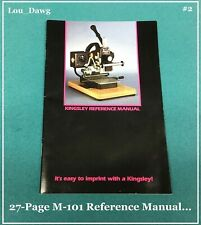 New listing Kingsley Machine ( M-101 Reference Manual ) Hot Foil Stamping Machine