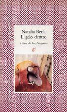 NUOVO - Il gelo dentro (Natalia Berla) - Archinto Ed.1991