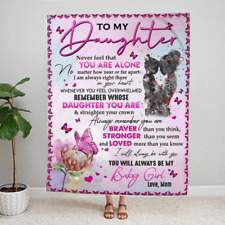 Flower And Butterfly To My Daughter Ever Feel That You Are Alone Matter Blanket