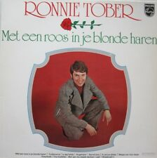 RONNIE TOBER - MET EEN ROOS IN JE BLONDE HAREN -  LP
