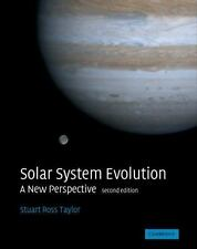 NEW - Solar System Evolution: A New Perspective by Taylor, Stuart Ross
