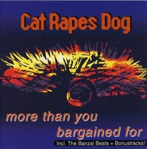 CAT RAPES DOG More Than You Bargained For CD 1994
