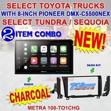 """SELECT TOYOTA TUNDRA / SEQUOIA 108-TO1CHG WITH PIONEER 8"""" DMH-C5500NEX CHARCOAL"""