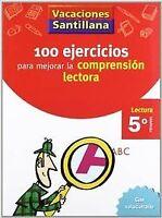 VACACIONES 100 EJERCICIOS PARA MEJORAR LA COMPRESION LECTORA 5º PRIMARIA SANTILL