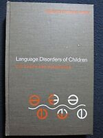 Language Disorders of Children: The Bases and Diagnoses [Jan 01, 1969] Mildre..