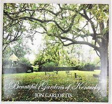 BEAUTIFUL GARDENS OF KENTUCKY, Jon Carloftis -2010 Poem Photos History Scarce DJ