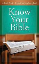 Know Your Bible: All 66 Books Explained and Applied (VALUE BOOKS) - GOOD