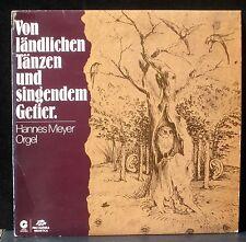 Hannes Meyer Von ländlichen Tänzen und singendem Getier  LP NM, CV EX