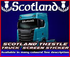 Scotland Lorry Truck wind screen sticker Glass Cab Window HGV MAN DAF SCANIA