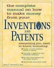 INVENTIONS AND PATENTS The complete manual on how to make money from your *NEW*