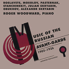 MUSIC OF THE RUSSIAN AVANT-GARDE (1905-1926)—ROGER WOODWARD, PIANO