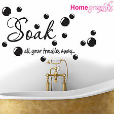 Soak Your Troubles Away Bathroom Wall Quote Sticker Decal Mural Art Toilet