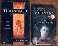 Threshold and The Drowning Girl by Caitlin Kiernan, 1ST Edition/1ST Printing LOT