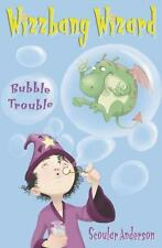 Wizzbang Wizard: Bubble Trouble 2 by Scoular Anderson (2010, Paperback)
