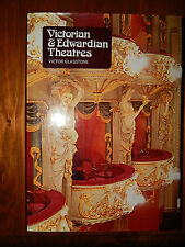 VICTORIAN & EDWARDIAN THEATRES BY VICTOR GLASSTONE
