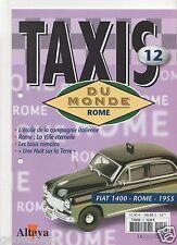 FASCICULE ALTAYA TAXIS DU MONDE N°12 FIAT 1400 ROME 1955 sans miniature
