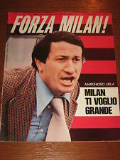 FORZA MILAN 1976/7-8 MARCHIORO CAPELLO COPPA ITALIA NAPOLI FIORENTINA SAMPDORIA
