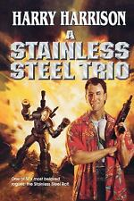 A Stainless Steel Trio: A Stainless Steel Rat Is Born/The Stainless Steel Rat Ge