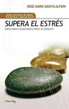 Supera el estrés (Guias Practicas de Salud, Nutrifarmacia y Medicina Natural) (S