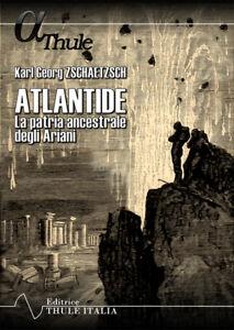 Atlantide. La patria ancestrale degli Ariani
