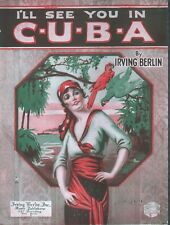 I'll See You In Cuba 1920 Prohibition Sheet Music