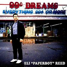 """Eli """"Paperboy"""" Reed - 99 Cent Dreams (NEW CD)"""