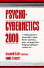 Psycho-Cybernetics 2000 by Maltz Maxwell, Bobbe Sommer and Maxwell Maltz Foundat
