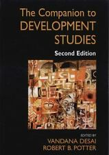 The Companion to Development Studies, 2nd Edition A Hodder Arnold Publication